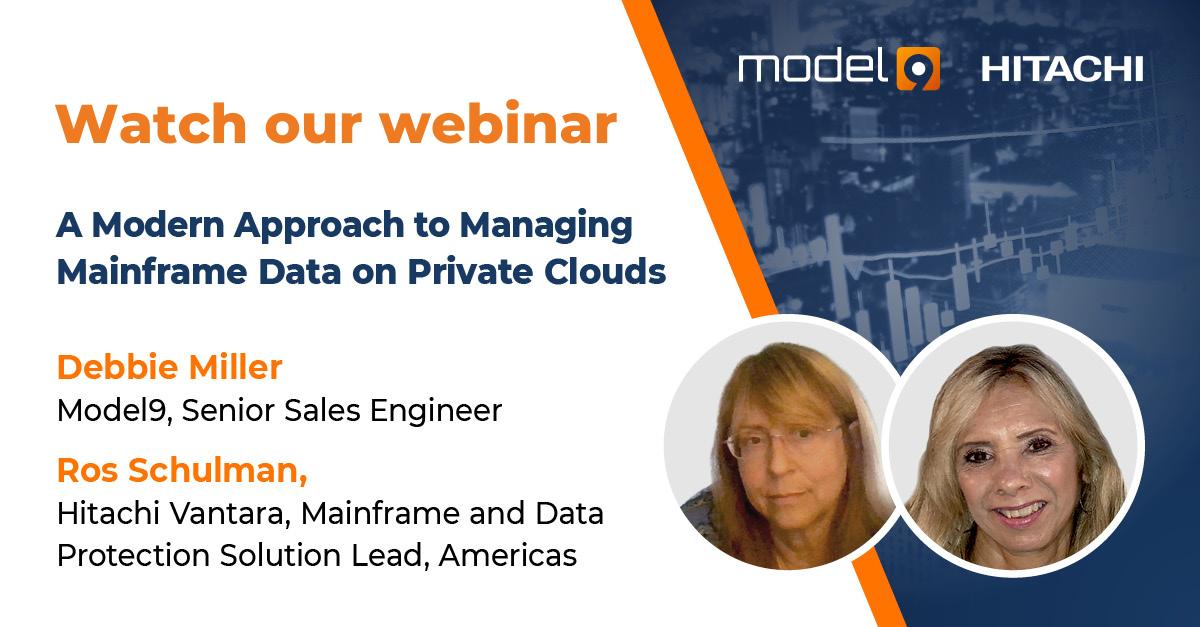 Model9 & Hitachi   Webinar   Managing Mainframe Data on Private Clouds